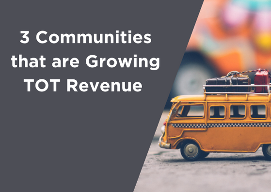 3 Communities that are Growing TOT Revenue Using Localgov