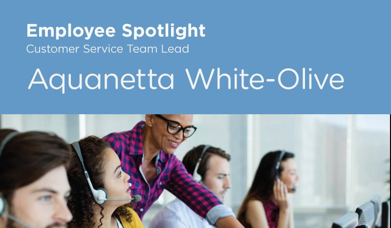 Celebrating Aquanetta: Customer Service Team Lead