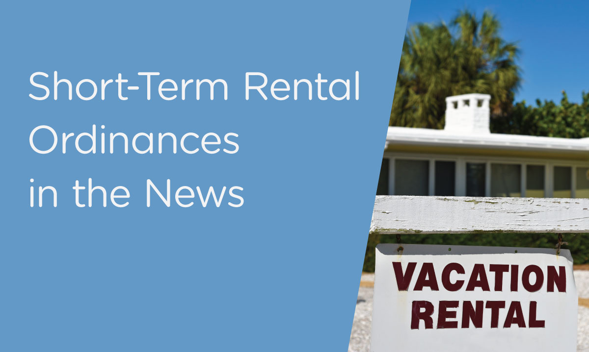 Short-Term Rental Ordinances in the News