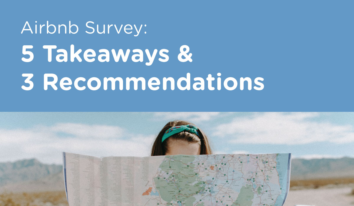 Airbnb Survey: 5 Takeaways & 3 Recommendations for Local Governments