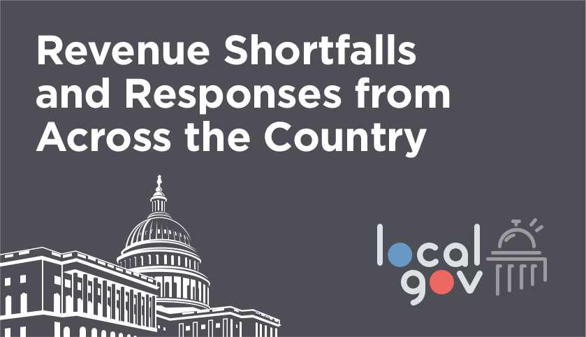 Revenue Shortfalls and Responses from Across the Country