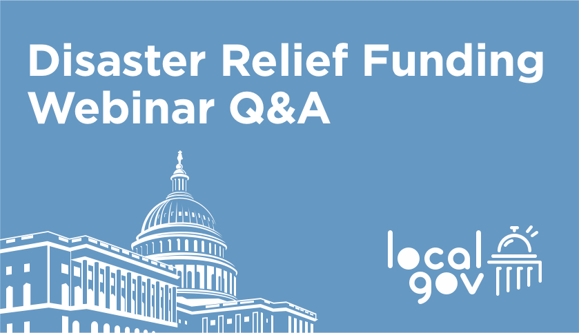 Disaster Relief Funding Webinar Q&A Elaboration!